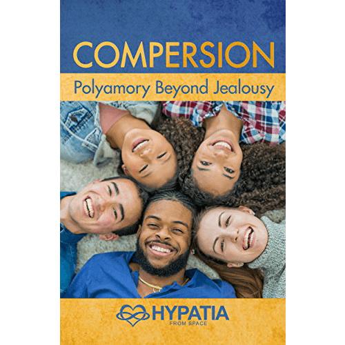 Compersion: Polyamory Beyond Jealousy