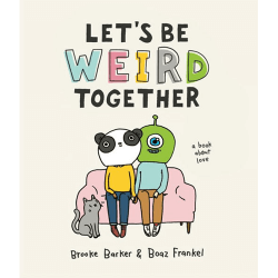 Let's Be Weird Together Cover