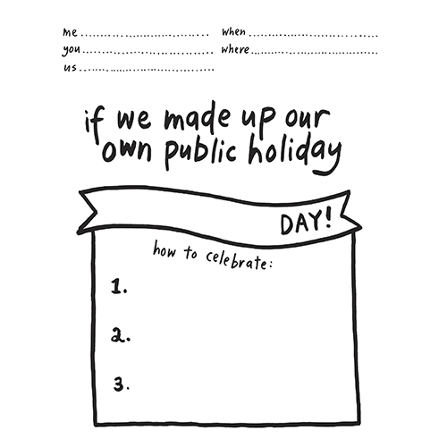 if we made up our own public holiday