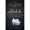 From Ouch! to Ahhh... cover